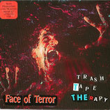 Trash Tape Therapy - Faces of Terror