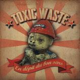 Toxic Waste -  En depit u bon sens