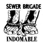 Sewer Brigade - Indomabile