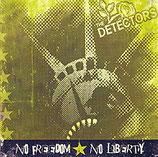 Detectors, The - No Freedom, No Liberty
