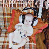 Happy Bastards / Kismet-HC