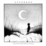 Atterkop - Out of the Cradle endlessly rocking