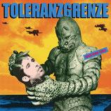 Toleranzgrenze / DangerDanger - Split-EP