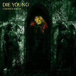 Die Young - Chosen Path