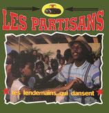 Les Partisans - Les lendemains qui dansent