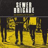 Sewer Brigade - No Shortcuts to Glory