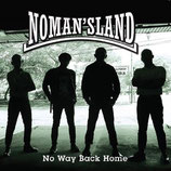 No Mans Land - No Way back home