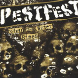 Pestfest - When the Water rises
