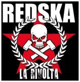 Redska - La Rivolta
