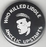 Angelic Upstarts - Who killed liddle