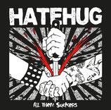 Hatehug - All them suckers
