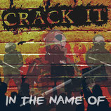 Crack It - In the Name of