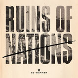Ed Warner - Ruins of Nations