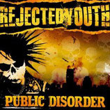 Rejected Youth - Public Disorder