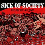 Sick of Society - Perlen vor die Säue