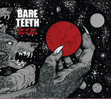 Bare Teeth - First the Town than the World