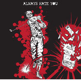 Wedge, The - Always hate you