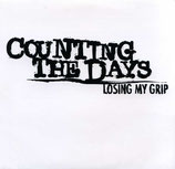 Counting the Days - Loosing my Grip