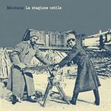 Montana -  La stagione ostile
