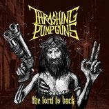 Thrashing Pumpguns - The Lord is back