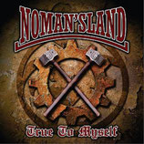 No Mans Land - True to yourself
