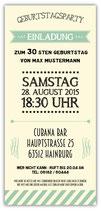 Einladung zum Geburtstag als Eintrittskarte, Vintage, Ticket Art. 075