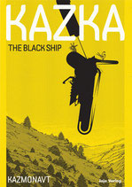KAZKA - THE BLACK SHIP