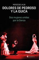 DOLORES DE PEDROSO Y LA QUICA. Dos mujeres unidas  por la Danza