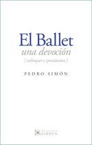 EL BALLET, UNA DEVOCIÓN (enfoques y precisiones)