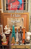 PAPELERÍA SOBRE LA DANZA  (Y EL BALLET) Volúmen II