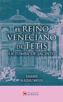 El reino veneciano de Tetis. La tumba de Jacinto