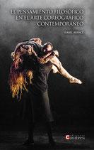 El pensamiento filosófico en el arte coreográfico contemporáneo