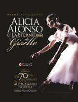 "LIBRO + DVD ""Alicia Alonso o la eternidad de Giselle"""