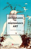 Contemplando el Performance Art
