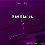 Hey Gladys