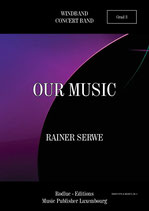 Our Music - Rainer SERWE