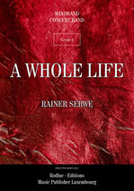 A Whole Life - Rainer SERWE
