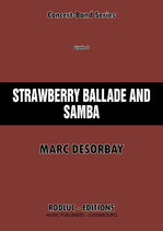 STRAWBERRY BALLADE AND SAMBA