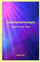 Seelenumarmungen Printausgabe, Neuware