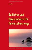 Gedichte und Tagesimpulse für Deine Lebenswege, Printausgabe, Neuware