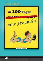 Gudrun Nilius: In 100 Tagen eine Freundin