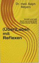 (Über)Leben mit Reflexen Band 1