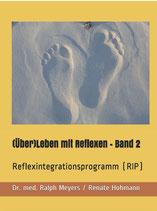 RIP* Reflexintegrationsprogramm