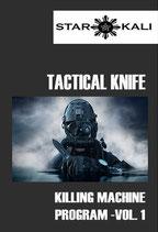KNIFE - KILLING MACHINE PROGRAM Vol. 1