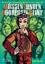 Müssen Jungen aggressiv sein?