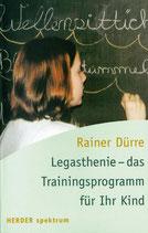 Legasthenie - das Trainingsprogramm für Ihr Kind (Alte Auflage)