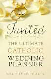 The Ultimate Catholic Wedding Planner (英語)