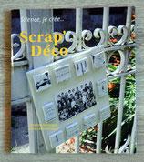 Livre Scrap'Déco - Editions France Loisirs