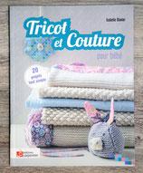NEUF - Tricot et couture pour bébé - 20 projets tout simple