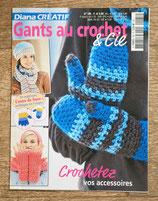 Magazine Diana Créatif 185 - Gants au crochet et Cie